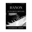 Le Pianiste virtuose en 60 exercices - Charles-Louis Hanon